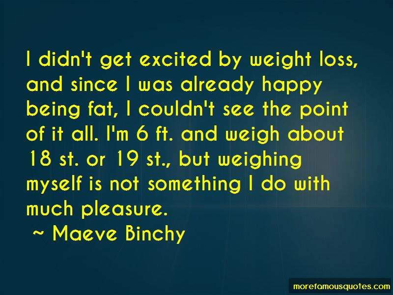 Quotes About Being Fat But Happy
