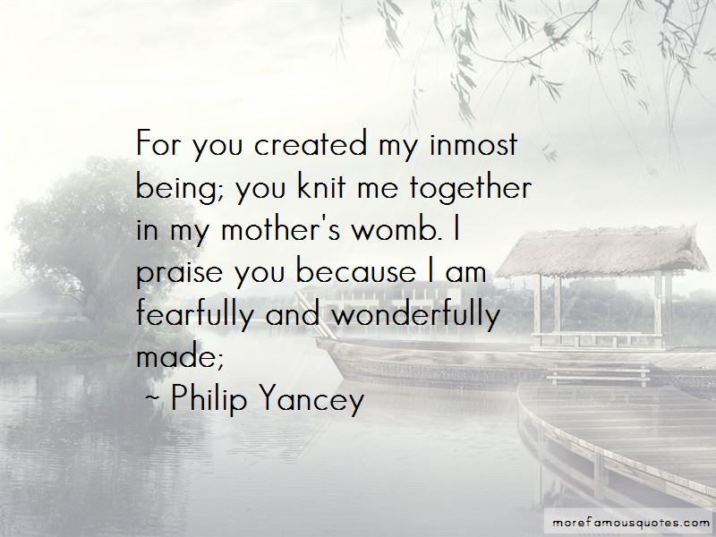 Quotes About Being Fearfully And Wonderfully Made