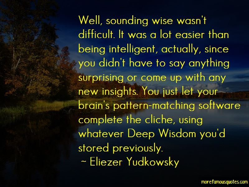Quotes About Being Wise And Intelligent
