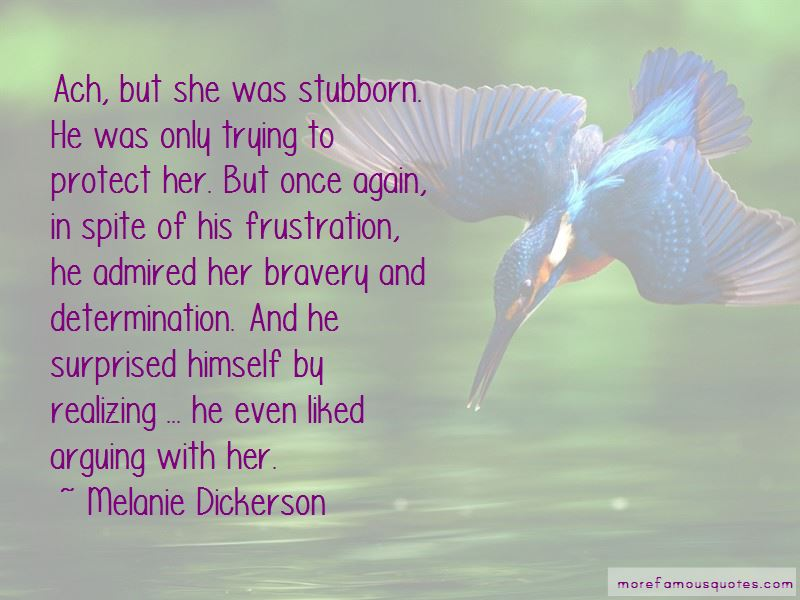 Quotes About Bravery And Determination