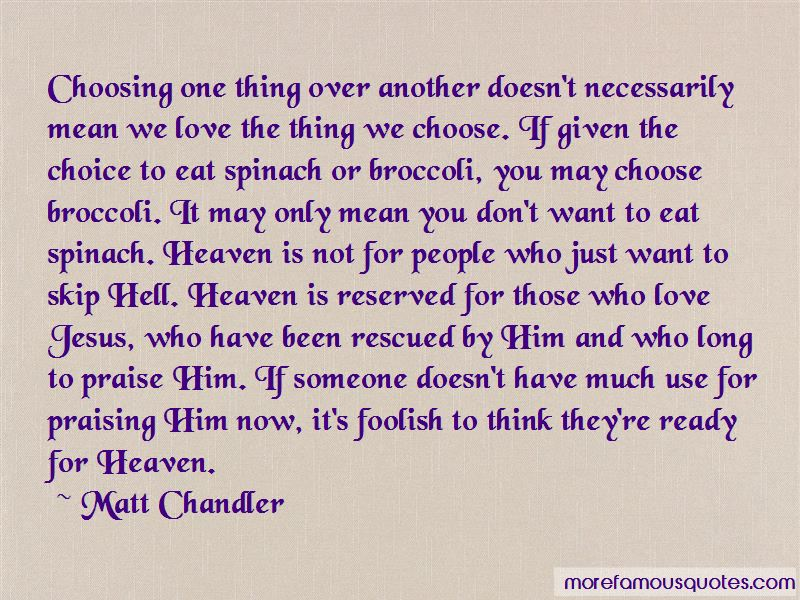 Quotes About Choosing Someone Over You
