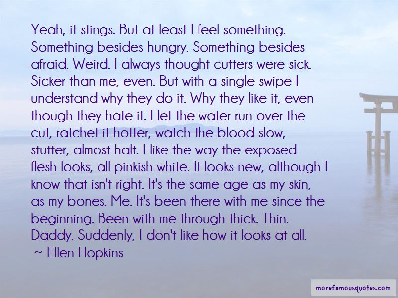 Quotes About Cutters