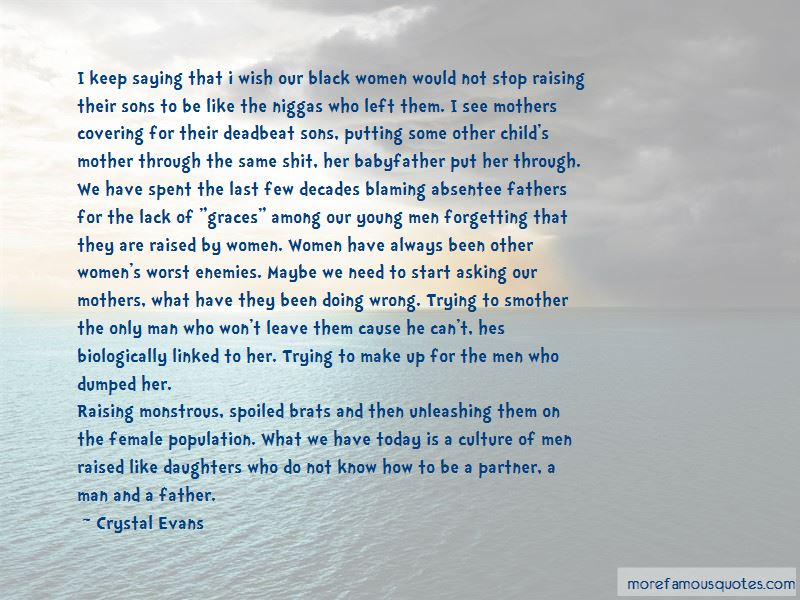Quotes About Deadbeat Fathers: top 1 Deadbeat Fathers quotes ...