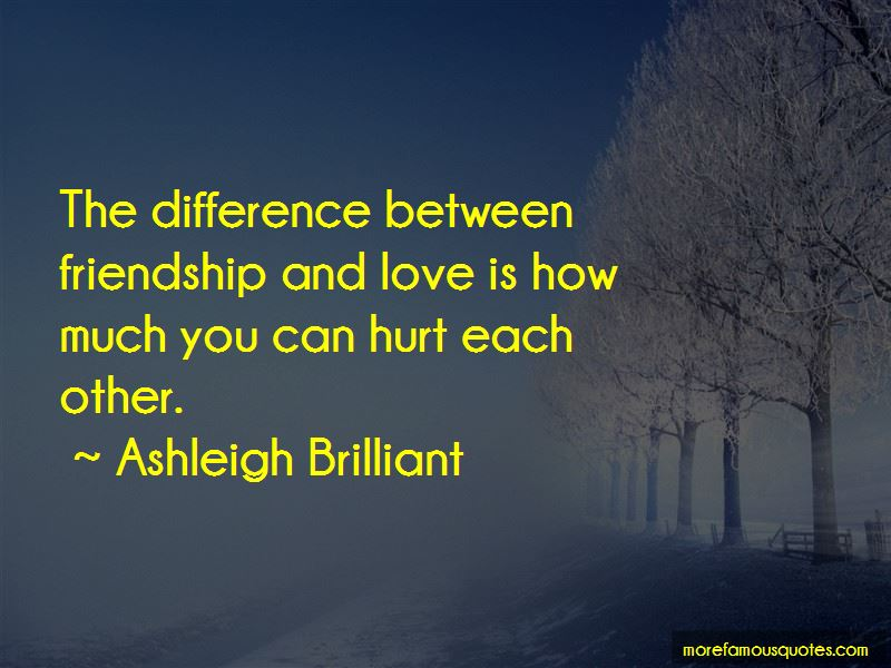 Quotes About Difference Between Friendship And Love