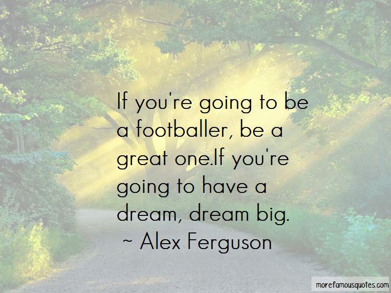 Dream Big Quotes Pictures 3