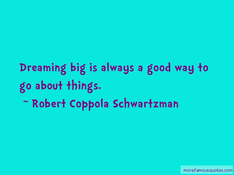 Dreaming Big Things Quotes Pictures 3