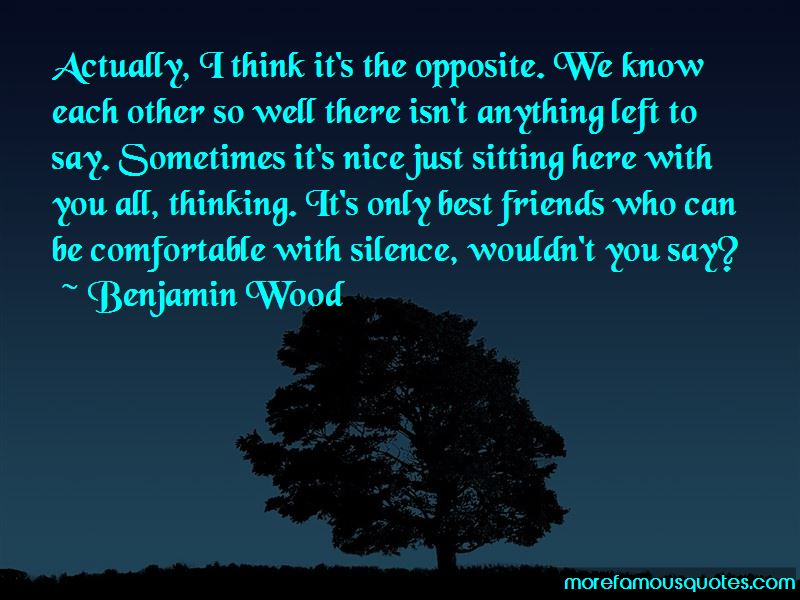Quotes About Friends Sitting In Silence