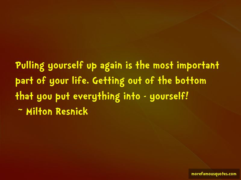 Quotes About Getting Everything Out Of Life