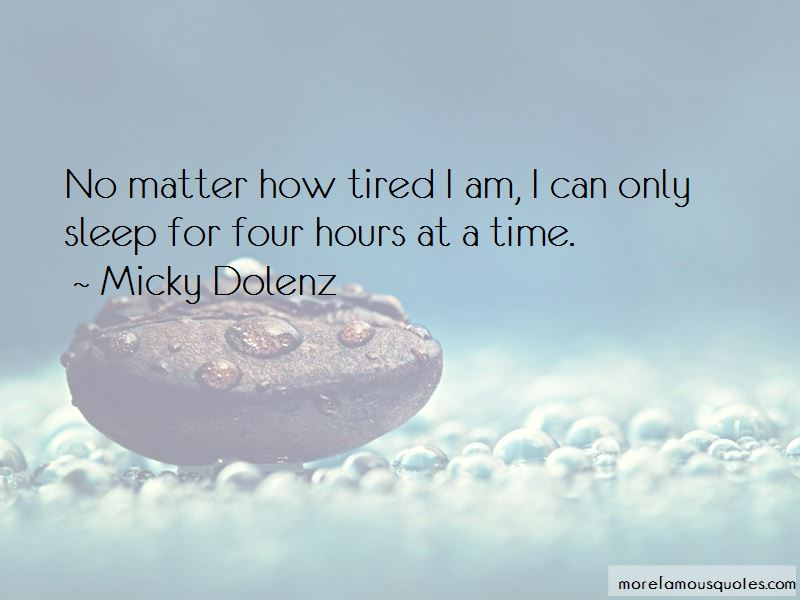 How Tired I Am Quotes Pictures 4