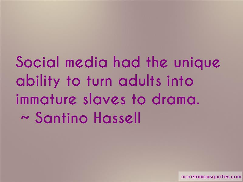 Quotes About Immature Drama: top 1 Immature Drama quotes ...