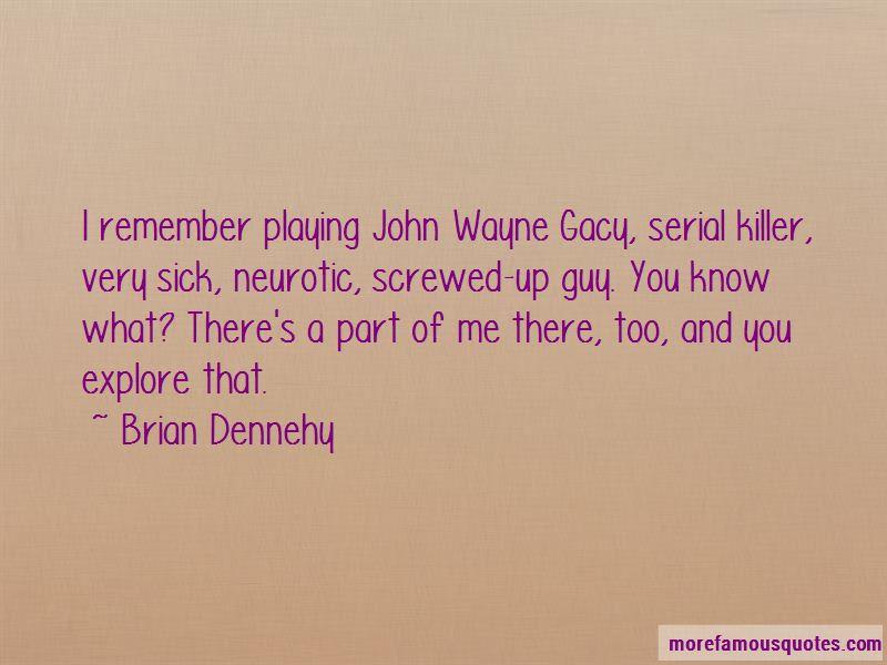 Quotes About John Wayne Gacy