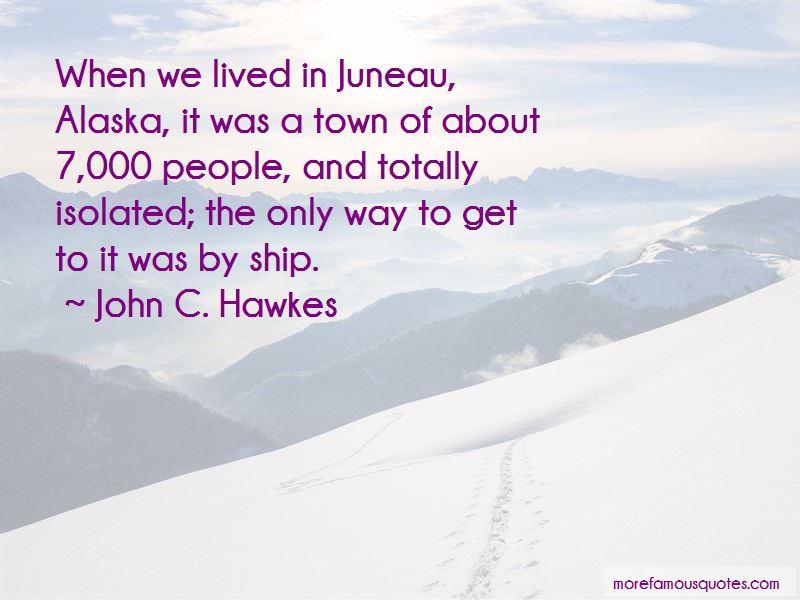 Quotes About Juneau Alaska