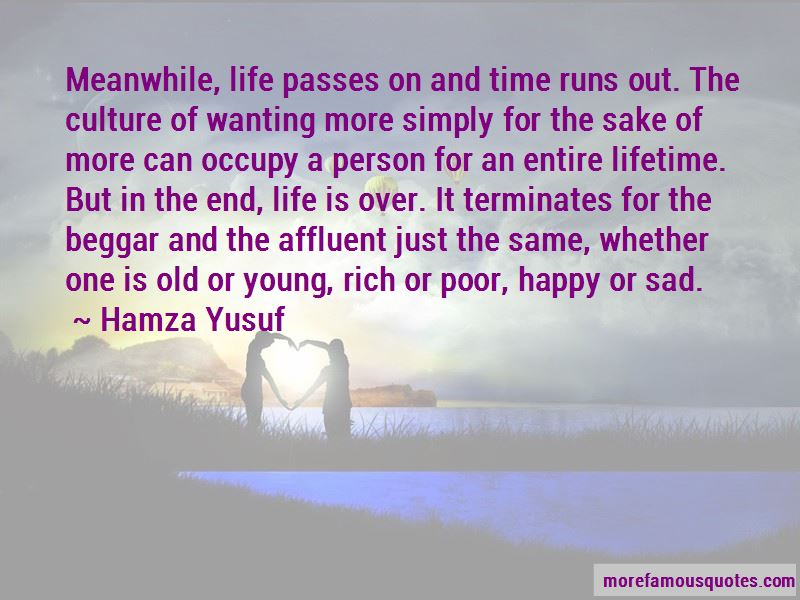 Quotes About Life And Wanting More