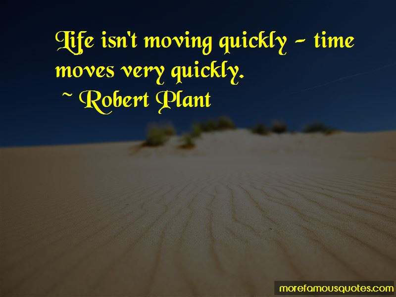 Quotes About Life Moving Quickly