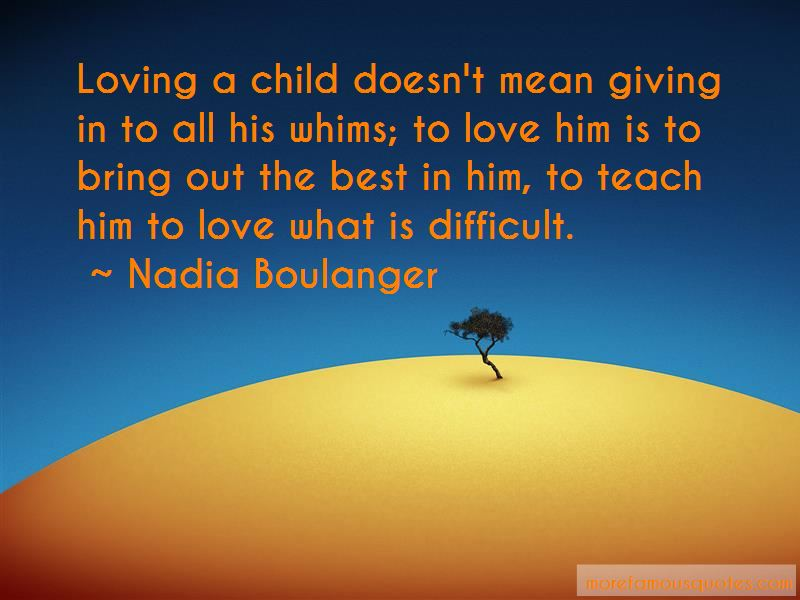 Quotes About Loving A Difficult Child