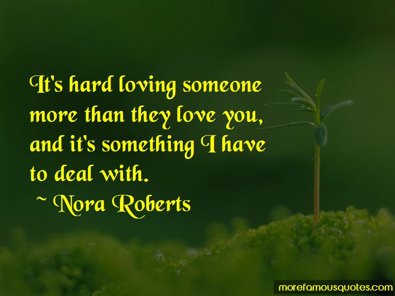 Loving Someone More Than They Love You Quotes Pictures 2