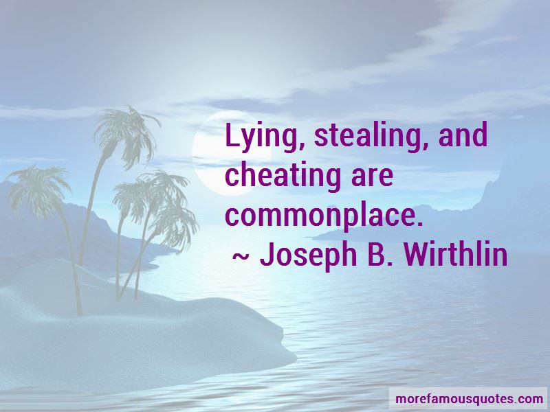 Quotes About Lying Stealing And Cheating