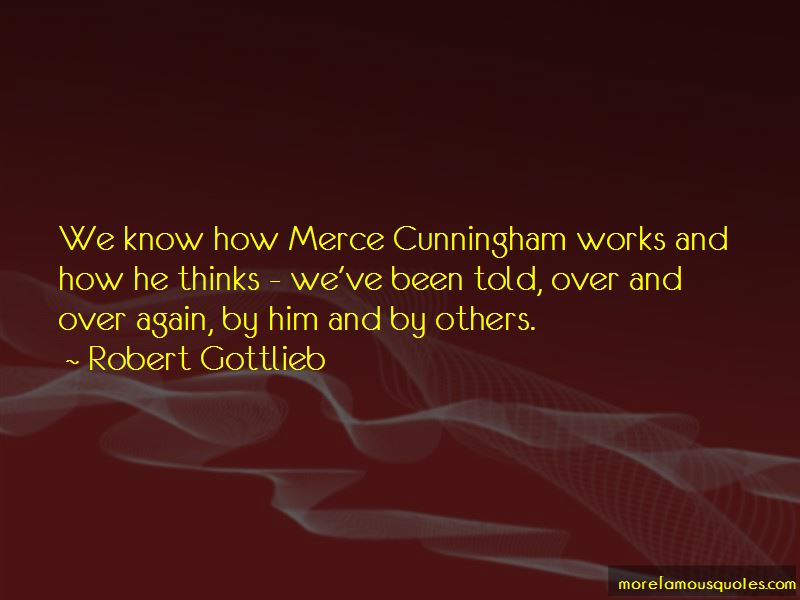 Quotes About Merce Cunningham