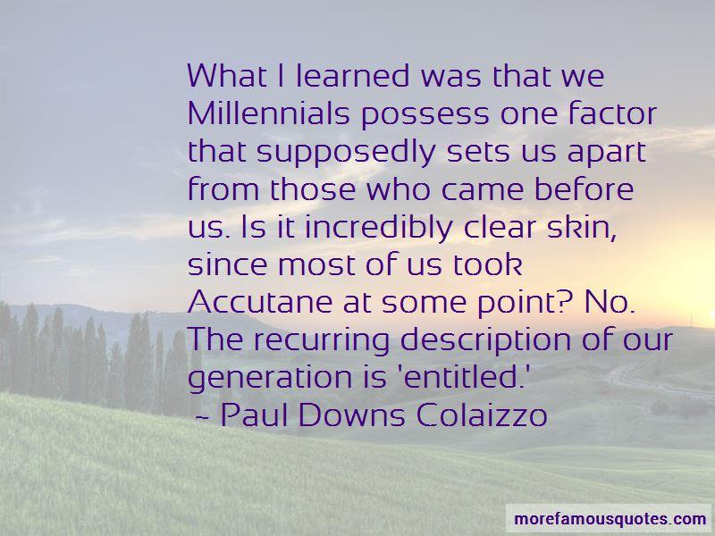 Quotes About Millennials Generation: Top 11 Millennials