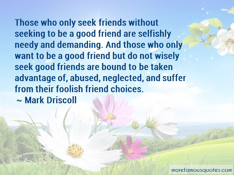 Needy Friends Quotes Pictures 3