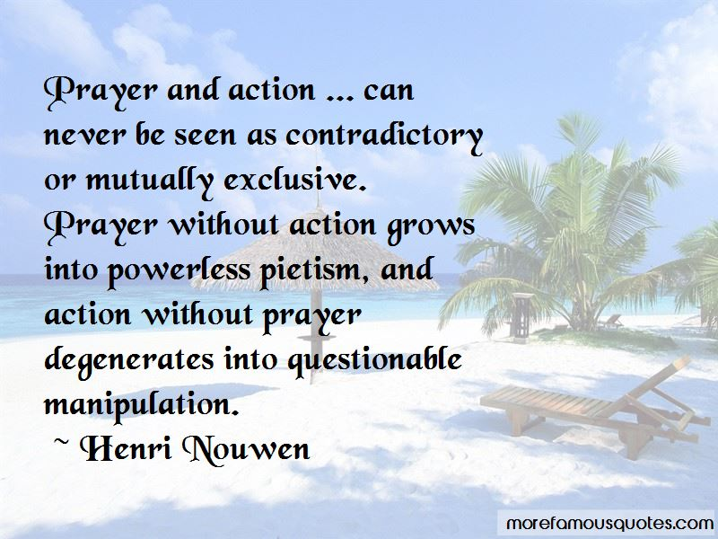 Quotes About Prayer Without Action: top 9 Prayer Without