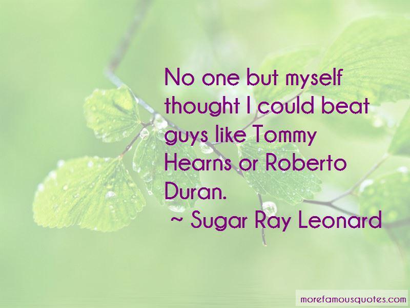 Roberto Duran Quotes Pictures 2