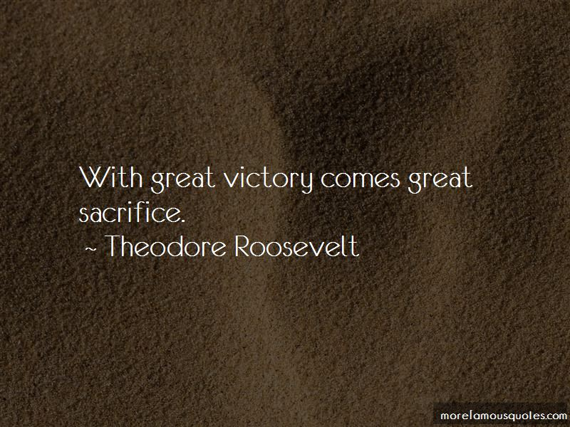 Quotes About Sacrifice And Victory