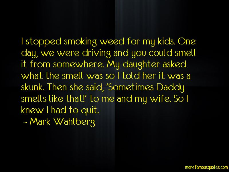 Quotes About Smoking Weed: top 23 Smoking Weed quotes from ...