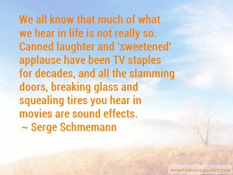 Quotes About Sound Effects