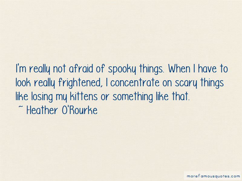 Quotes About Spooky Things