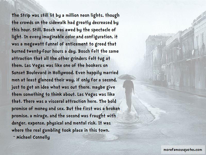 Quotes About The Las Vegas Strip