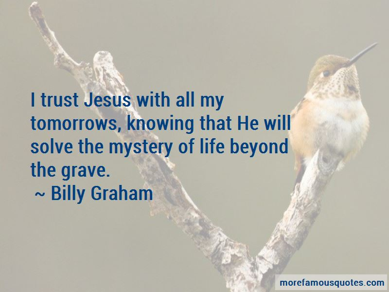 The Mystery Of Life Quotes Pictures 2