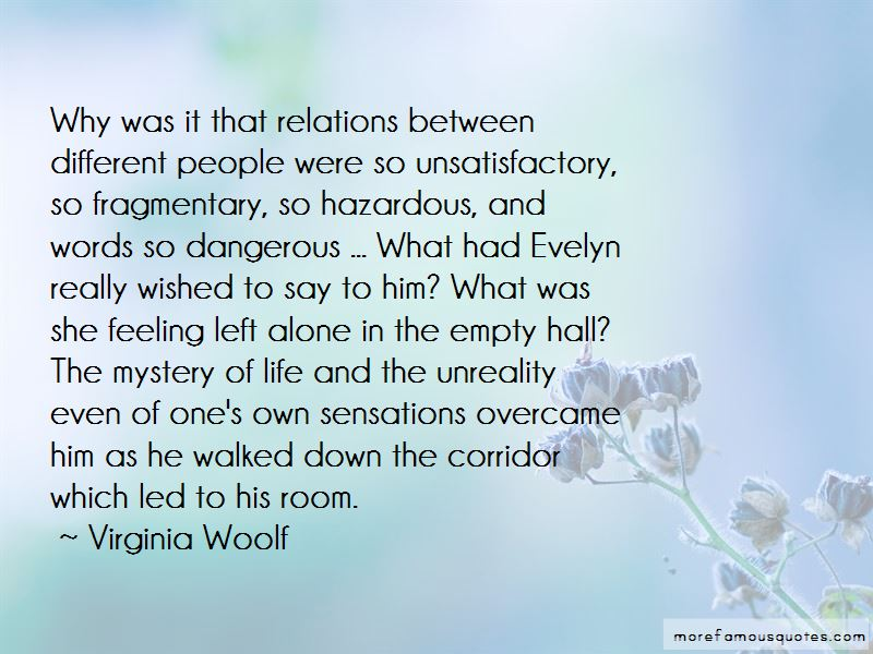 Quotes About The Mystery Of Life
