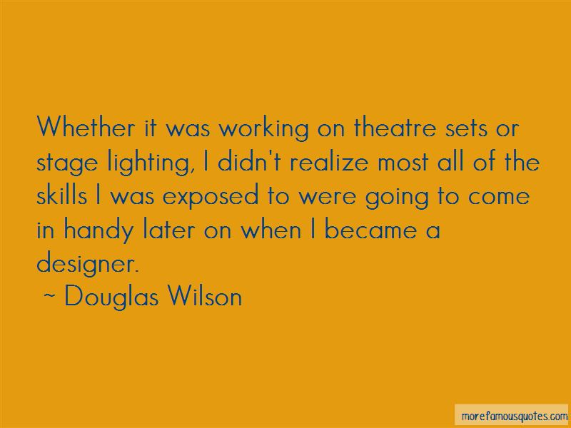 Quotes About Theatre Sets