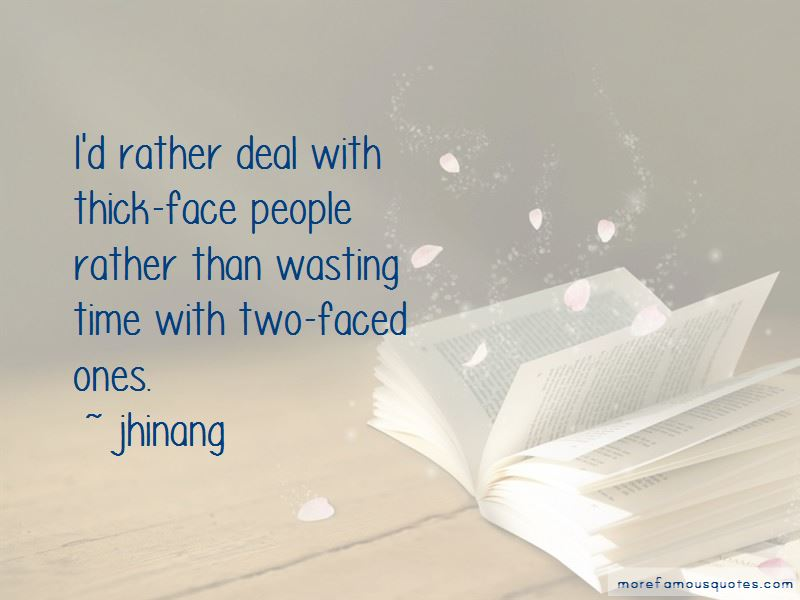 Quotes About Thick Face