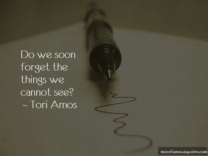Things We Cannot See Quotes Pictures 2