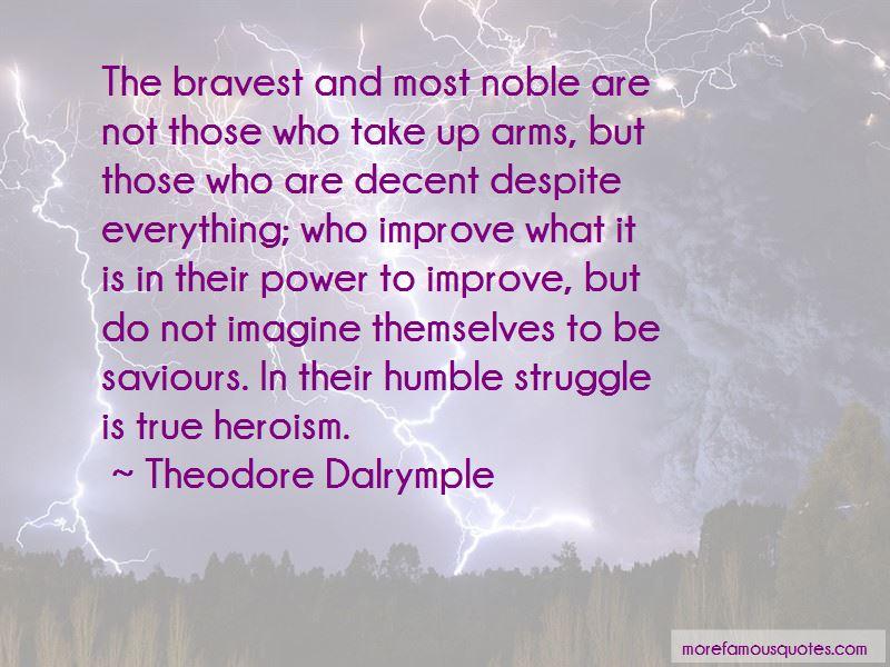 True Heroism Quotes Pictures 2