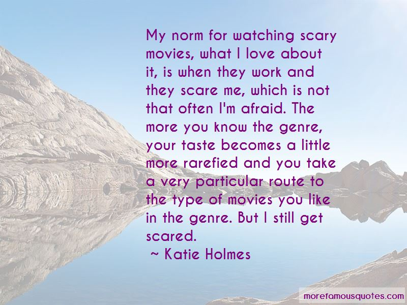 Watching Scary Movies Quotes Pictures 2
