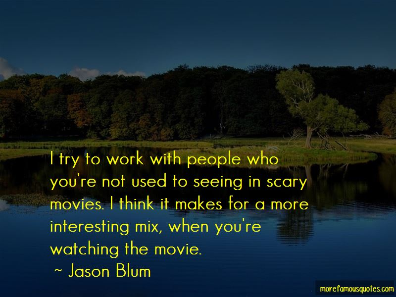 Watching Scary Movies Quotes Pictures 3