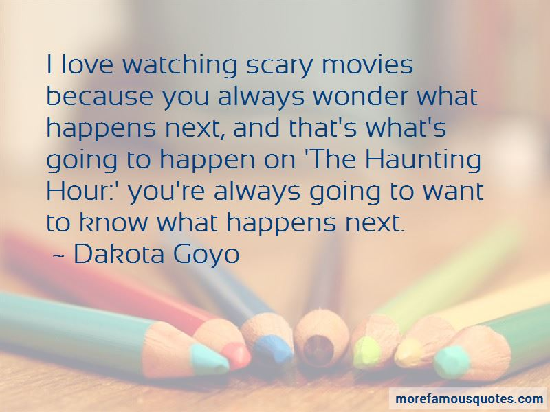 Quotes About Watching Scary Movies