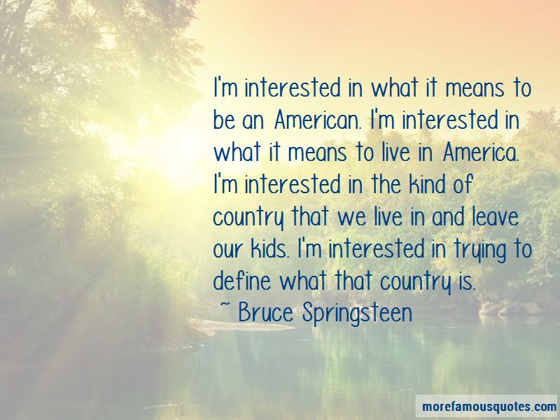 What It Means To Be An American Quotes Pictures 3