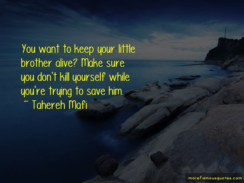 Quotes About Your Little Brother: Top 49 Your Little