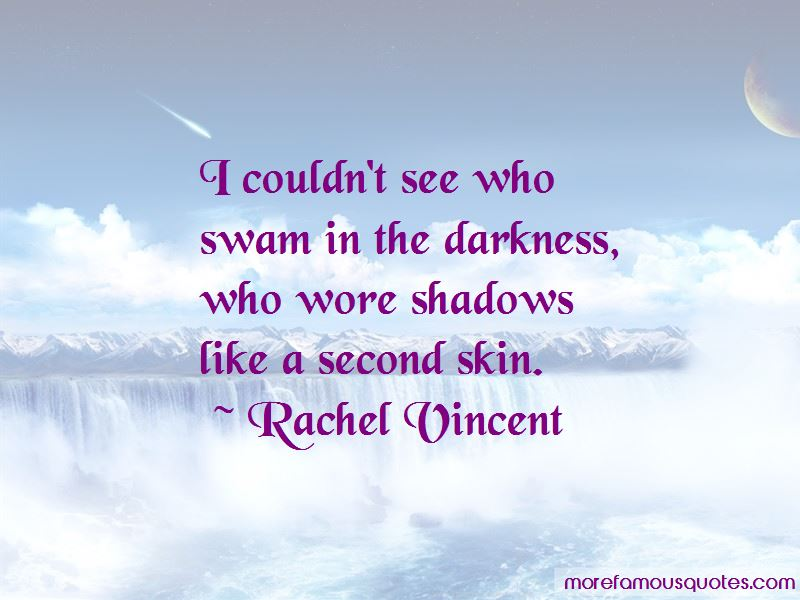 Shadows On Our Skin Quotes