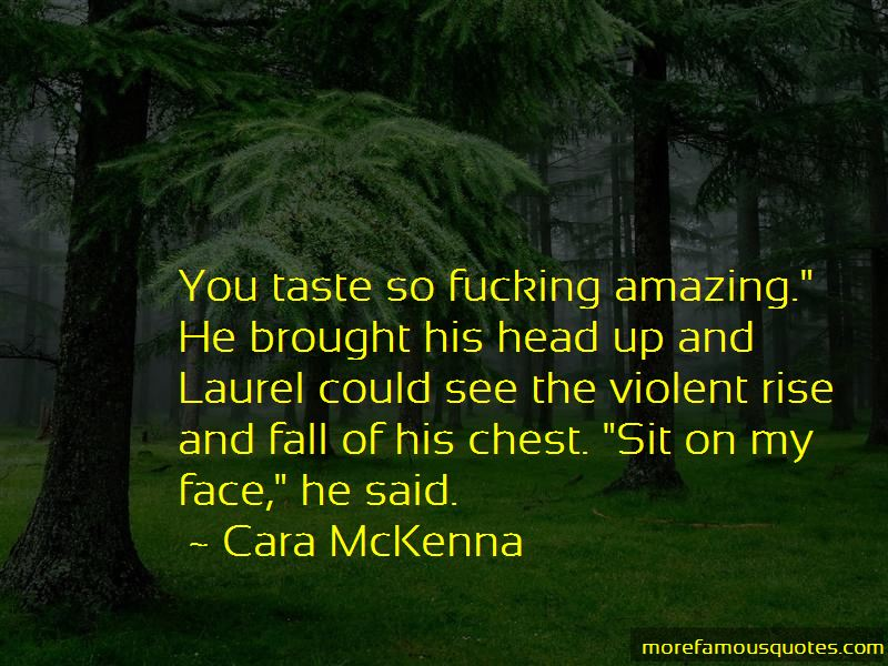 Sit On My Face Quotes: top 48 quotes about Sit On My Face ...