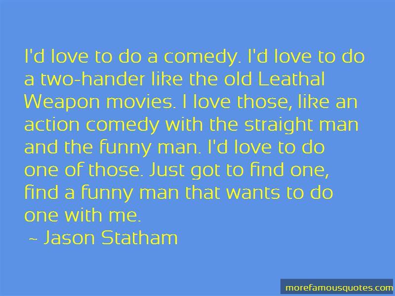 Straight Man Quotes