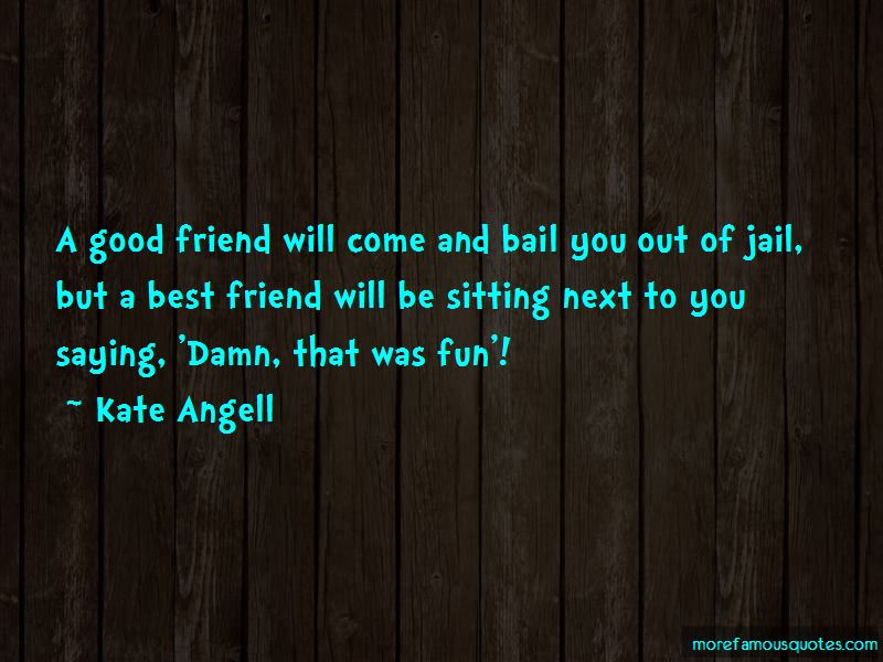 That Was Fun Quotes Pictures 3