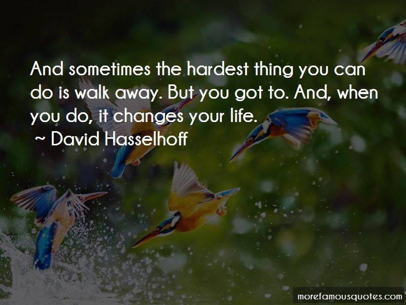 The Hardest Thing You Can Do Quotes Pictures 4