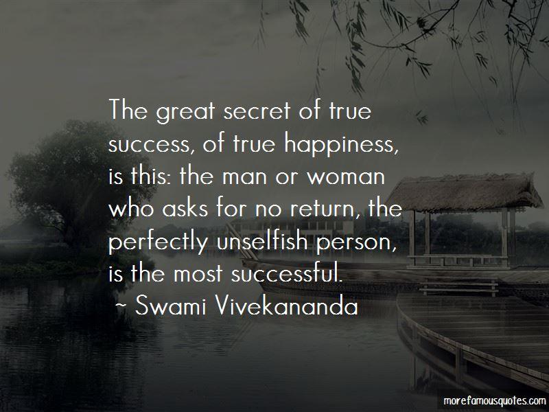 The Secret To True Happiness Quotes Pictures 4