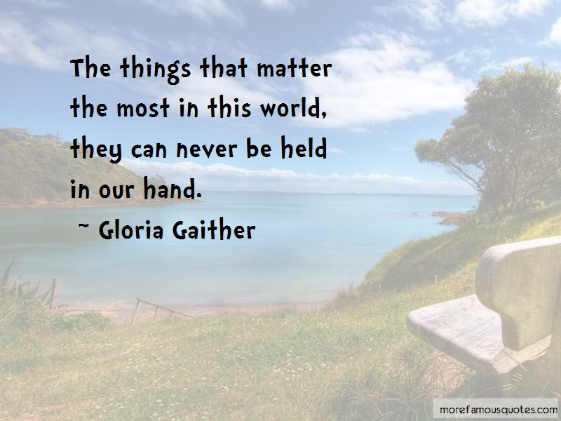 Things That Matter The Most Quotes Pictures 2