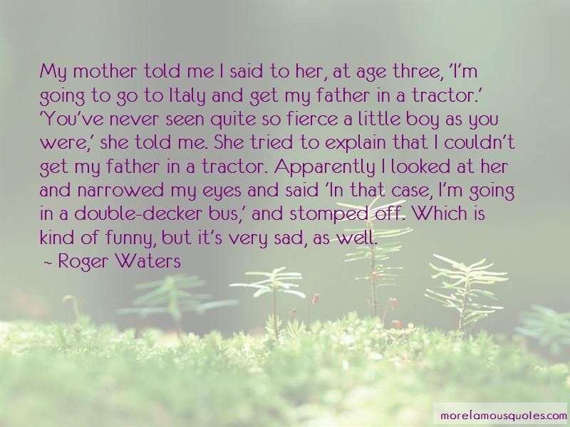 Tractor Boy Quotes
